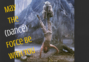 May the (dance) Force Be With You